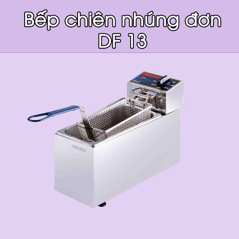 Bếp chiên nhúng đơn DF 13