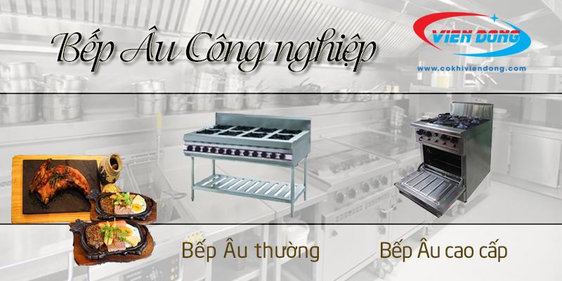 Bếp Âu Viễn Đông nhà cung cấp thiết bị bếp công nghiệp